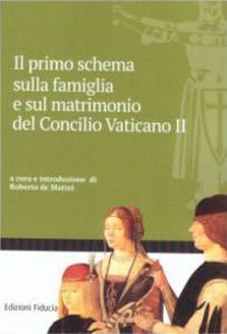 Lo schema sulla famiglia e sul matrimonio del Concilio vaticano II