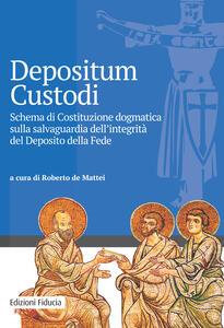 Depositum custodi. Schema di costituzione dogmatica sulla salvaguardia dell'integrità del deposito della fede