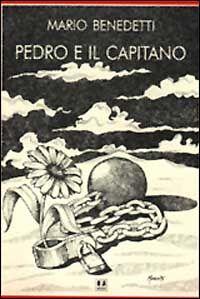 Pedro e il capitano