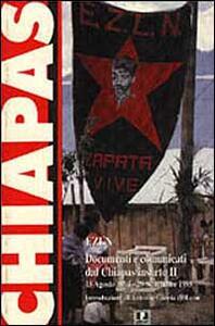 EZLN. Documenti e comunicati dal Chiapas insorto (dal 15 agosto 1994 al 29 settembre 1995)