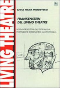 Frankenstein del Living Theatre