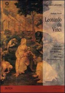 Leonardo da Vinci. Von der Anbetung der Könige zur Mariae Verkündigung