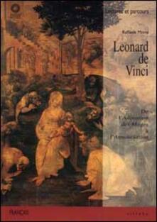Leonardo da Vinci. De l'Adoration des Mages à l'Annonciation - Raffaele Monti - copertina