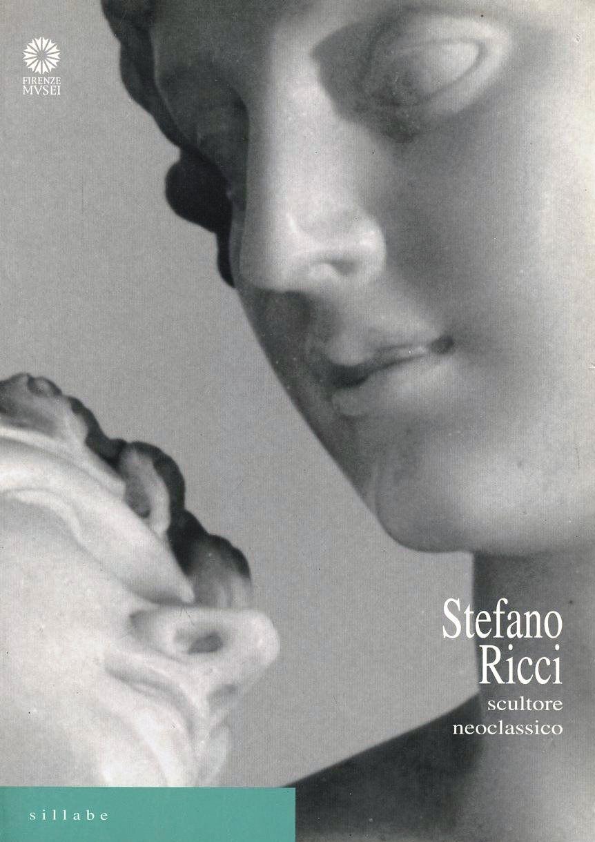 Stefano Ricci. Scultore neoclassico