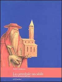 La cattedrale tascabile. Scritti di storia dell'arte