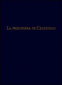 La preghiera di Celestino. Eremita e papa