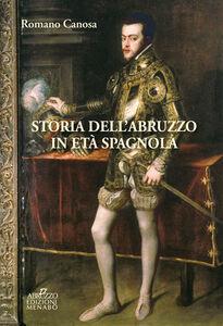 Storia dell'Abruzzo in età spagnola