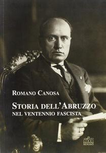 Storia dell'Abruzzo nel ventennio fascista