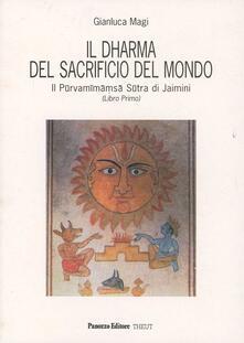 Ipabsantonioabatetrino.it Il dharma del sacrificio del mondo. Il Purvamimamsa sutra di Jaimini. Vol. 1 Image