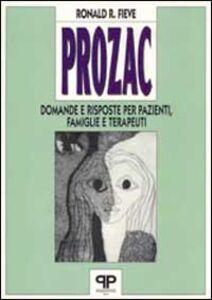 Prozac: domande e risposte per pazienti, famiglie e terapeuti