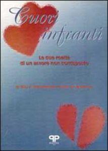 Libro Cuori infranti. Le due realtà di un amore non corrisposto Roy F. Baumeister , S. R. Wotman