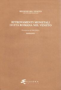 Ritrovamenti monetali di età romana nel Veneto. Provincia di Vicenza: Bassano