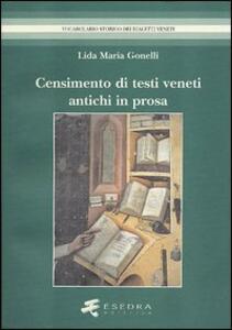 Censimento di antichi testi veneti in prosa. (Secoli XIII-XV). Editi dal 1501 al 1900