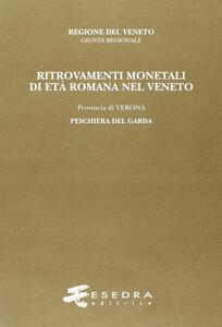 Ritrovamenti monetali di età romana nel Veneto. Provincia di Verona: Peschiera del Garda