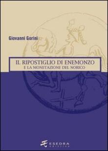 Il ripostiglio di Enemonzo e la monetazione del Norico - Giovanni Gorini - copertina