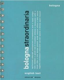 Bologna straordinaria 2010. Ediz. italiana e inglese - copertina