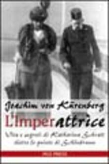 L imperattrice. Vita e segreti di Katharina Schratt dietro le quinte di Schönbrunn.pdf