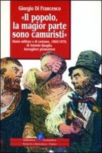 Il popolo, la magior parte sono camuristi. Diario militare e di cost ume (1860-1870) di Antonio Quaglia, bersagliere piemontese