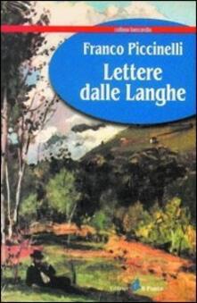 Lettere dalle Langhe - Franco Piccinelli - copertina