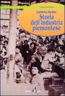 Storia dell'industria piemontese - Umberto Rodda - copertina