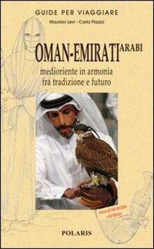 Tegliowinterrun.it Oman-Emirati Arabi. Medioriente in armonia fra tradizione e futuro Image