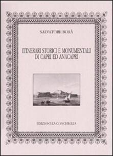 Itinerari storici e monumentali di Capri ed Anacapri - Salvatore Borà - copertina