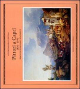 Pittori a Capri (1850-1950). Immagini, personaggi, documenti