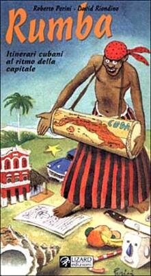 Radiospeed.it Rumba. Itinerari cubani al ritmo della capitale Image