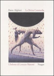 La Divina Commedia. Inferno - Dante Alighieri,Lorenzo Mattotti - copertina