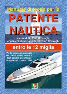Manuale di teoria per la patente nautica. Entro le 12 miglia.pdf