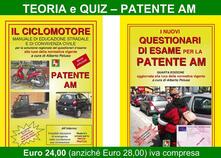 Voluntariadobaleares2014.es Patente AM. Il ciclomotore. Manuale di educazione stradale e di convivenza civile per la soluzione ragionata dei questionari d'esame-I nuovi questionari di esame per la patente AM Image