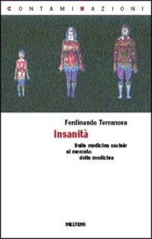 Insanità. La salute pubblica nel medioevo della globalizzazione - Ferdinando Terranova - copertina
