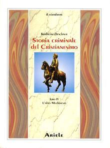 Aboutschuster.de Storia criminale del cristianesimo. Vol. 4: L'alto Medioevo. Image