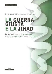 La giusta guerra e la Jihad - copertina