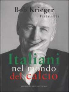Ritratti. Italiani nel mondo del calcio