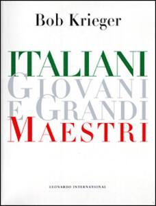 Italiani giovani e grandi maestri