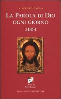 La La parola di Dio ogni giorno 2003 - Paglia Vincenzo - wuz.it