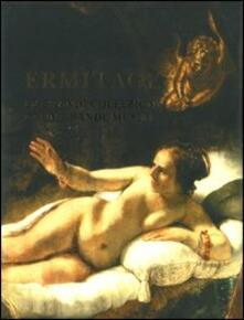 Ermitage. Le grandi collezioni di un grande museo - Michail B. Piotrovskij,Oleg J. Neverov - copertina