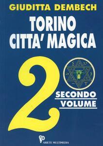 Torino città magica. Vol. 2