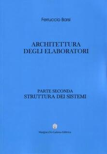 Squillogame.it Architettura degli elaboratori. Vol. 2: Struttura dei sistemi. Image