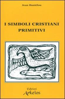 Squillogame.it I simboli cristiani primitivi Image
