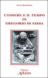 L' essere e il tempo in Gregorio di Nissa