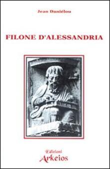 Filone d'Alessandria - Jean Daniélou - copertina
