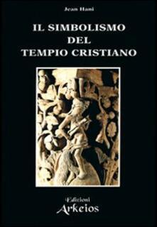 Writersfactory.it Il simbolismo del tempio cristiano Image