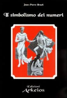 Il simbolismo dei numeri - Jean-Pierre Brach - copertina