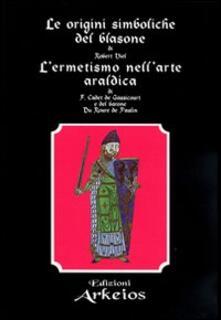 Filippodegasperi.it Le origini simboliche del blasone-L'ermetismo nell'arte araldica Image