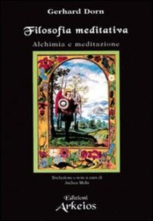 Filosofia meditativa. Alchimia e meditazione.pdf