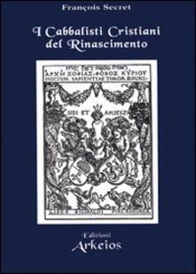 I cabbalisti cristiani del Rinascimento.pdf