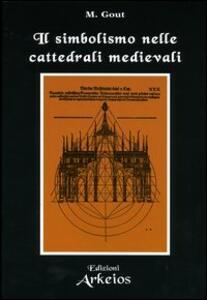 Il simbolismo nelle cattedrali medievali