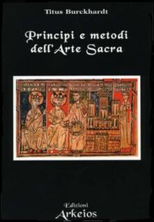 Principi e metodi dell'arte sacra - Titus Burckhardt - copertina